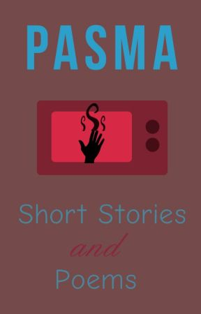 Pasma - Short Stories and Poems by sociohat