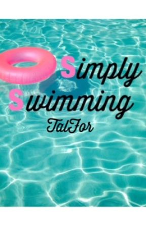 Simply Swimming.                                |slow updates| by talfor