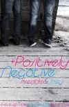 + Positively Negative - | Freddie & Joey cover