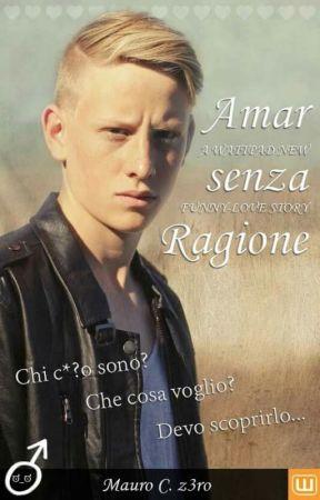 Amar senza Ragione (boyxboy) by z3ro89