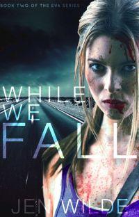 While We Fall (The Eva Series #2) cover