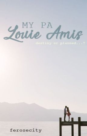 My PA: Louie Amis by ferosecity
