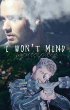 I Won't Mind - Ziam (major editing) by zapsterpiece
