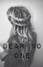 'Dear, no one.' A quote book. by HailleRaeStilinski