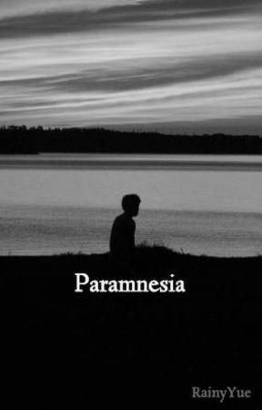 Paramnesia by RainyYue