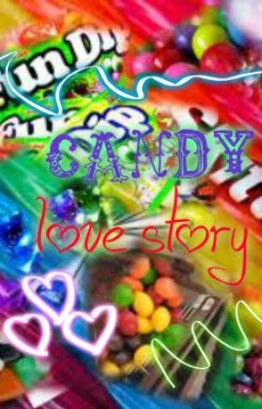 CANDY Love Story ♥♥♥ by sweety_14