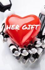 Her Gift by Kara-Elle