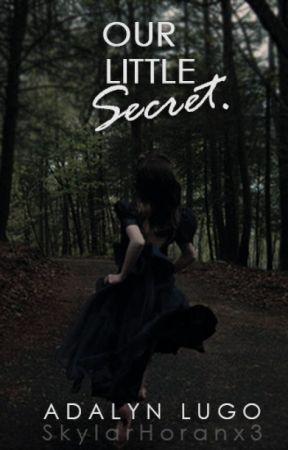 Our Little Secret. by SkylarHoranx3
