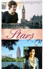To The Stars And Back [Harry Styles] by laurengomez1