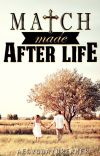 Match Made After Life ✔ cover