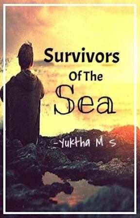 Survivors of the          sea - Yuktha M S by Samyukthams