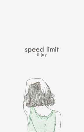 speed limit [c.h] by grvngekid