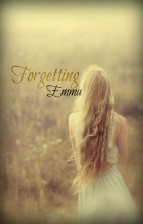 Forgetting Emma [Short Story] by aoiiiife