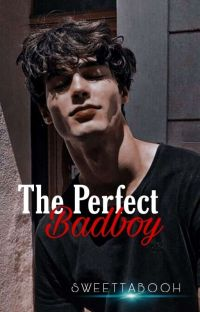 The Perfect Badboy (Completed) cover