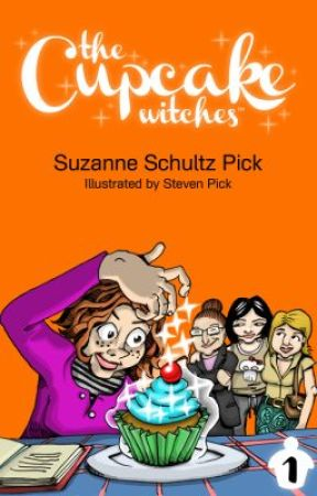 The Cupcake Witches (The Cupcake Witches series Book #1): Chapter 1 by suzanneschultzpick