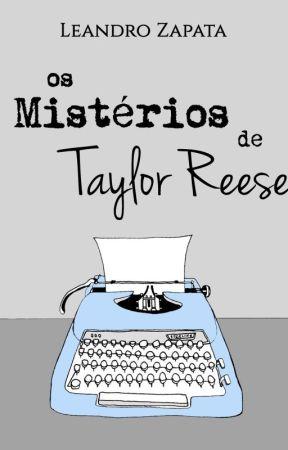 Os Mistérios de Taylor Reese | 3ª Temporada ~ 13.03.2020 by LeandroZapata