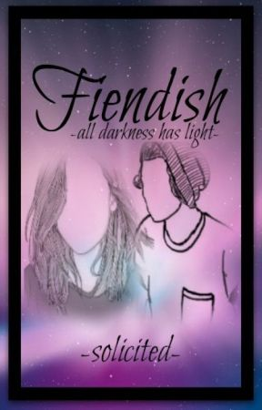 Fiendish by solicited
