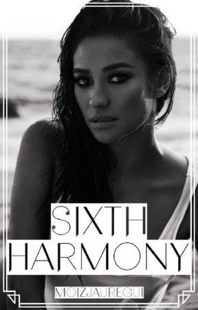 Sixth Harmony (You Story) by MoistJauregui
