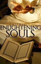 ♡♥Enlightening Souls♥♡ by chickse11