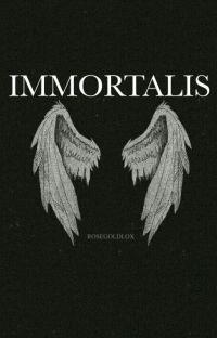 Immortalis || OGOC/C.D. cover