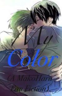 My Color (A MakoHaru Fan Fiction) cover