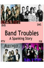 Band Troubles A Spanking Story by jordynproulx