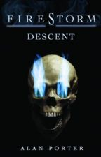 Firestorm: Descent by AlanCPorter