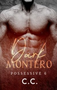 POSSESSIVE 6: Dark Montero - COMPLETED cover