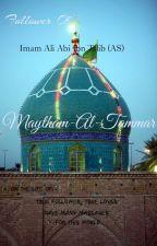 Maytham-al-Tammar (Meesam-e-tammar) by Mesumali