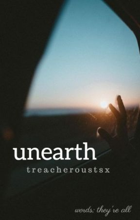 Unearth by TreacherousTSx
