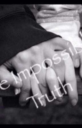 The Impossible Truth by amateurwriter_