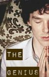 The Genius (A Sherlock FanFic) [COMPLETED] cover
