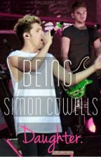 Being Simon Cowell's Daughter. (One Direction Fan-Fic) by louis_thrust_buddy