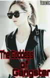 GODDESS OF GANGSTER (COMPLETED) (UNDER REVISION) cover