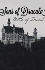 Sons of Dracula: Battle of Dracul by Starlla01