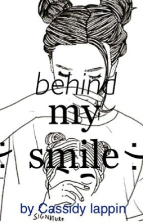 Behind my Smile (Poetry For The Broken) by hearmyfallingsoul