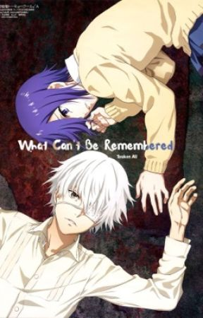 What Can't Be Remembered (Touken/Haika AU) by LeopardFlame1009