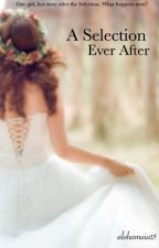 A Selection Ever After by miyaiaa