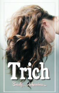 Trich cover
