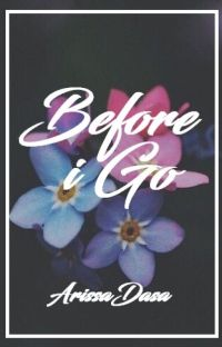 Before I Go (TDL Series #4) (COMPLETED) cover