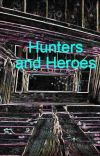 Hunters and Heroes cover