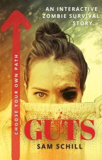 Guts (the original interactive zombie apocalypse survival story) cover