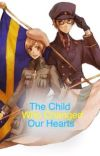 (Completed) The Child Who Changed Our Hearts. (Hetalia) cover
