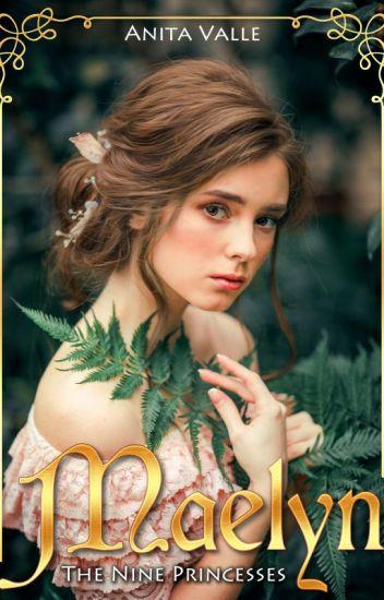 Maelyn: The Nine Princesses - Book 1