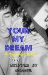 Your My Dream (BoyxBoy) cover