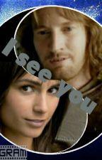 I see you (Faramir Love story) by SMKKnight