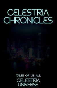 The Celestria Chronicles: Volume 1 cover