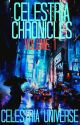 The Celestria Chronicles: Volume 1 by