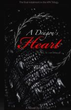 A Dragon's Heart (Book Three in the APK Trilogy) by iluvdaisychain