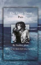 The Thing About Pain |Frerard| by Iero-lyStrange